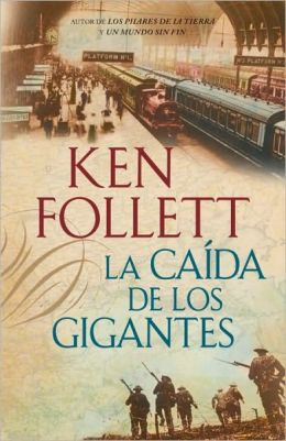 La caida de los gigantes (Fall of Giants)