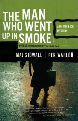 The Man Who Went Up in Smoke (Martin Beck Series #2)