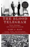 Book Cover Image. Title: The Blood Telegram:  Nixon, Kissinger, and a Forgotten Genocide, Author: Gary J. Bass