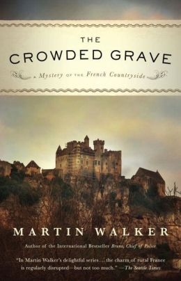 The Crowded Grave (Bruno, Chief of Police Series #4)