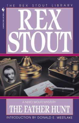 The Father Hunt (Nero Wolfe Series)