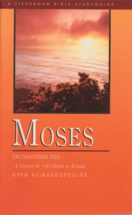 Moses: Encountering God