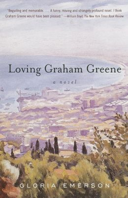 Loving Graham Greene: A Novel