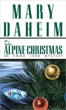Alpine Christmas: An Emma Lord Mystery