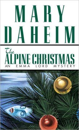 The Alpine Christmas (Emma Lord Series #3)