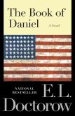 Book Cover Image. Title: The Book of Daniel, Author: E. L. Doctorow