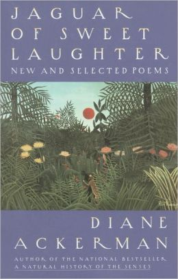 Jaguar of Sweet Laughter: New and Selected Poems