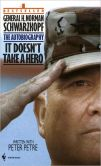 Book Cover Image. Title: It Doesn't Take a Hero:  The Autobiography, Author: H. Norman Schwarzkopf