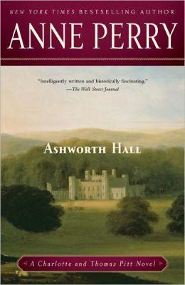 Ashworth Hall (Thomas and Charlotte Pitt Series #17)