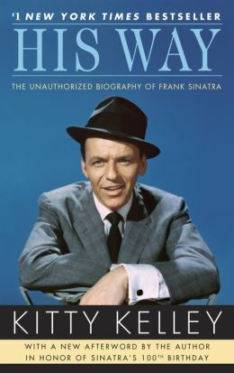 His Way: An Unauthorized Biography Of Frank Sinatra