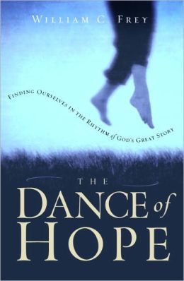 The Dance of Hope: Finding Ourselves in the Rhythm of God's Great Story