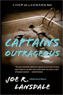Captains Outrageous (Hap Collins and Leonard Pine Series #6)