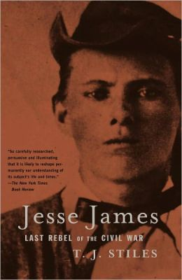 Jesse James: Last Rebel of the Civil War