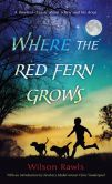 Book Cover Image. Title: Where the Red Fern Grows, Author: Wilson Rawls