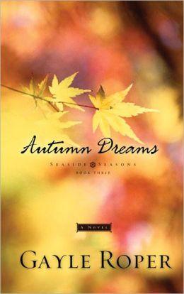Autumn Dreams (Seaside Seasons Series #3)