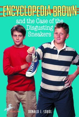 Encyclopedia Brown and the Case of the Disgusting Sneakers (Encyclopedia Brown Series #18)