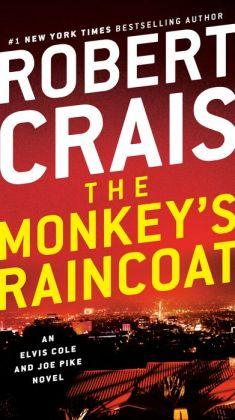 The Monkey's Raincoat (Elvis Cole and Joe Pike Series #1)