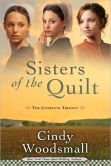 Book Cover Image. Title: Sisters of the Quilt:  The Complete Trilogy, Author: Cindy Woodsmall