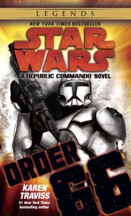 Star Wars Republic Commando #4: Order 66