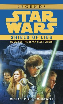 Star Wars The Black Fleet Crisis #2: Shield of Lies
