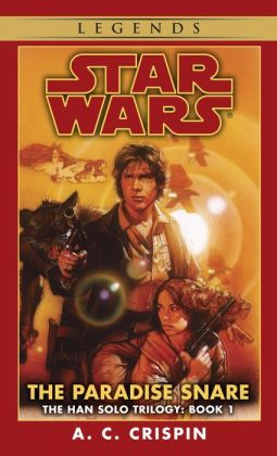 Star Wars The Han Solo Trilogy #1: The Paradise Snare
