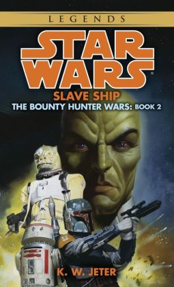 Star Wars The Bounty Hunter Wars #2: Slave Ship