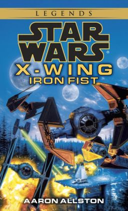 Star Wars X-Wing #6: Iron Fist