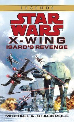 Star Wars X-Wing #8: Isard's Revenge