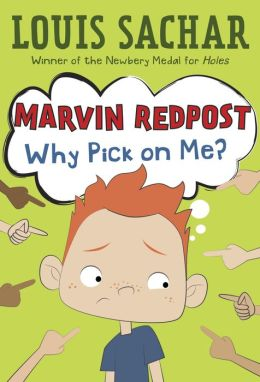 Why Pick on Me? (Marvin Redpost Series #2)
