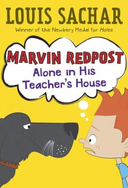 Alone in His Teacher's House (Marvin Redpost Series #4)