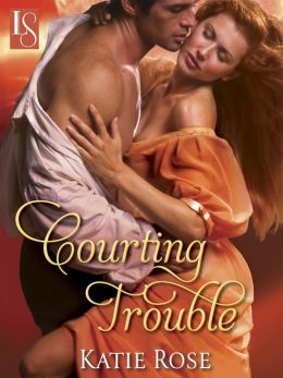 Courting Trouble: A Loveswept Classic Romance