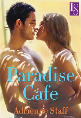 Paradise Cafe: A Loveswept Classic Romance