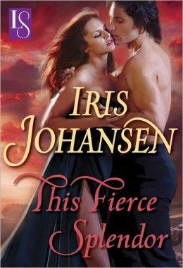 This Fierce Splendor: A Loveswept Classic Romance