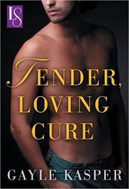 Tender, Loving Cure: A Loveswept Classic Romance