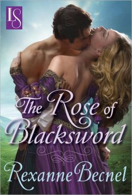 The Rose of Blacksword: A Loveswept Historical Romance