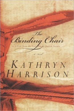 The Binding Chair; or, A Visit from the Foot Emancipation Society: A Novel