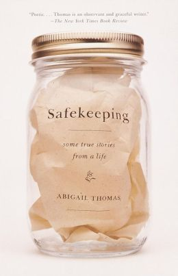 Safekeeping: Some True Stories from a Life