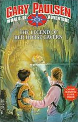 The Legend of the Red Horse Cavern (World of Adventure Series)