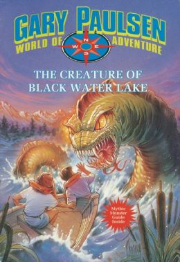 The Creature of Black Water Lake (World of Adventure Series)