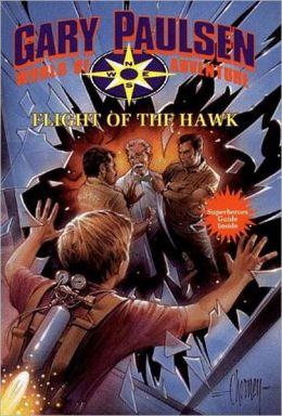 Flight of the Hawk (World of Adventure Series)