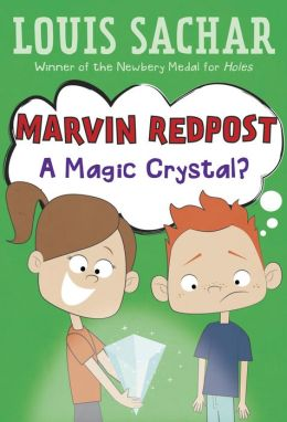 A Magic Crystal? (Marvin Redpost Series #8)