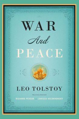 War and Peace (Pevear/Volokhonsky Translation)