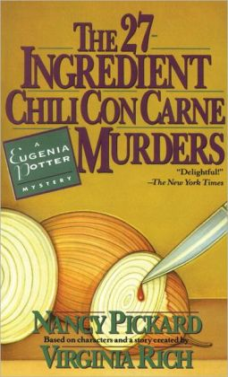 The Twenty-Seven Ingredient Chili Con Carne Murders (Eugenia Potter Series #1)