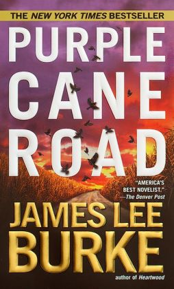 Purple Cane Road (Dave Robicheaux Series #11)