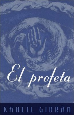 El Profeta: (The Prophet--Spanish-language edition)