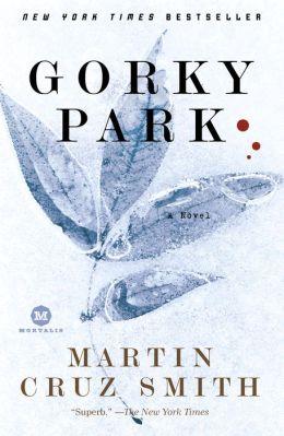 Gorky Park (Arkady Renko Series #1)