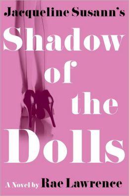 Jacqueline Susann's Shadow of the Dolls