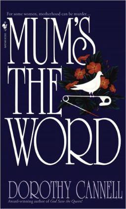 Mum's the Word (Ellie Haskell Series #4)