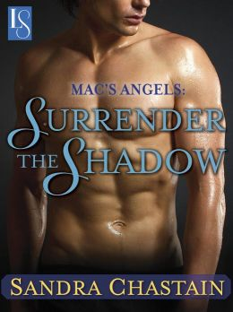 Mac's Angels: Surrender the Shadow: A Loveswept Contemporary Classic Romance