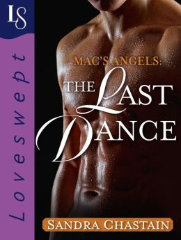 Mac's Angels: The Last Dance: A Loveswept Classic Romance